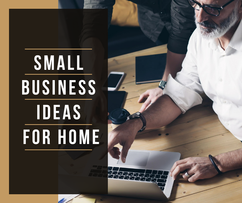 small business ideas from home